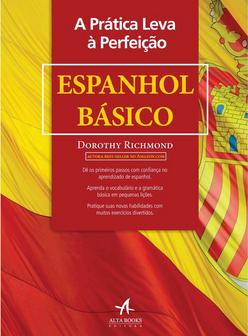 A Pratica Leva a Perfeicao- Espanhol Basico