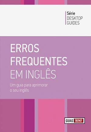 Erros Frequentes em Inglês: Um Guia para Aprimorar o seu Inglês